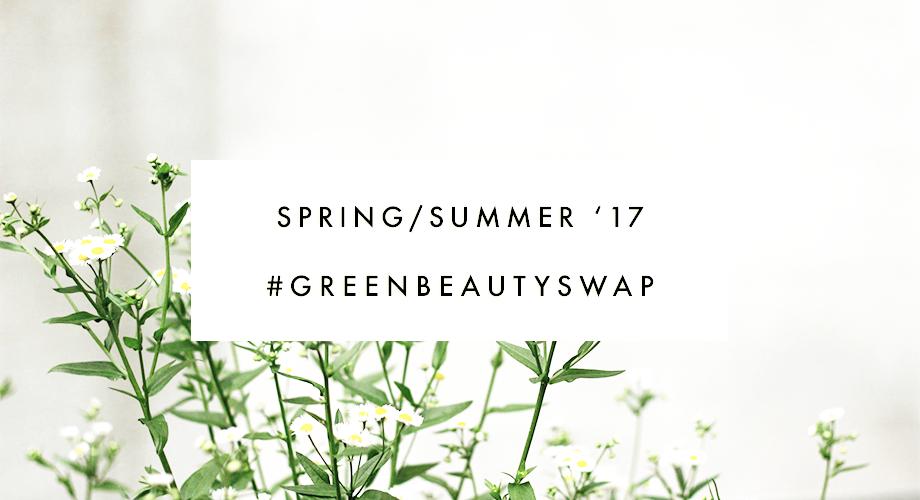Spring/Summer Green Beauty Swap 2017