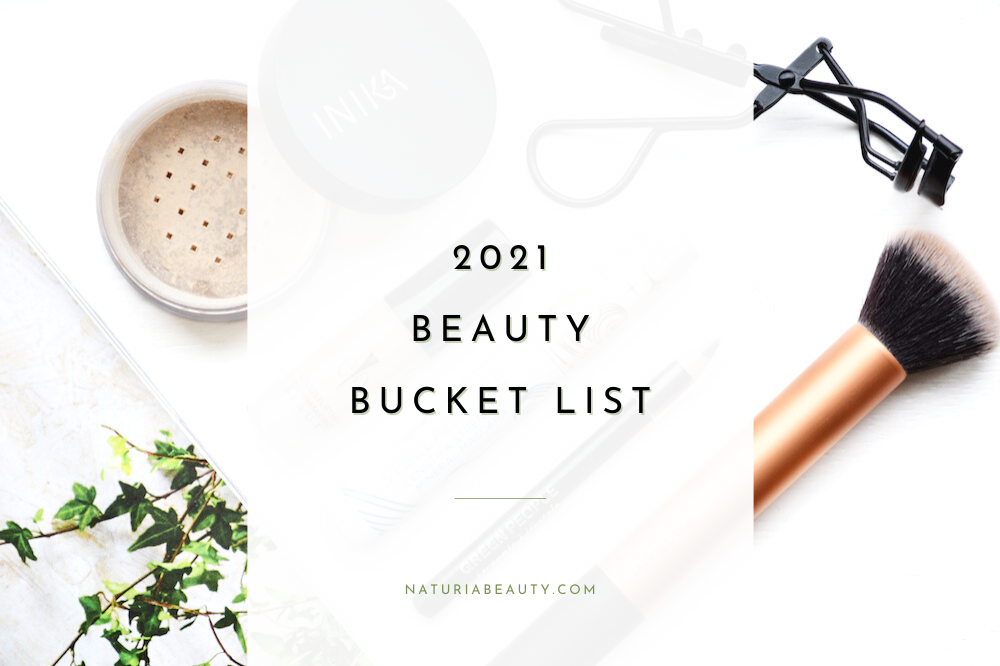 Beauty Bucket List goals - plastic-free beauty swaps, creating a skincare routine and natural/organic beauty brands to try in 2021